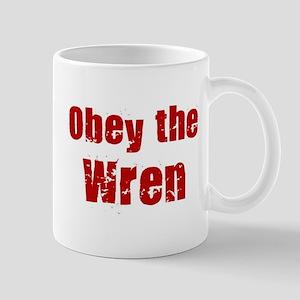 Obey the Wren Mug