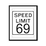 Speed Limit 69 Framed Panel Print