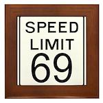 Speed Limit 69 Framed Tile
