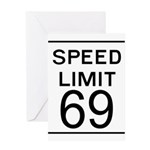 Speed Limit 69 Greeting Card