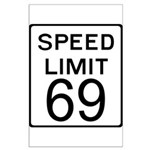 Speed Limit 69 Large Poster