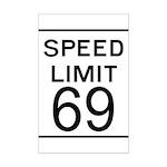 Speed Limit 69 Mini Poster Print