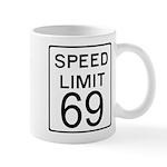 Speed Limit 69 Mug