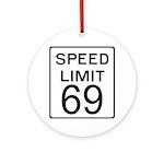 Speed Limit 69 Ornament (Round)