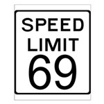 Speed Limit 69 Small Poster