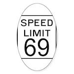 Speed Limit 69 Oval Sticker (10 pk)