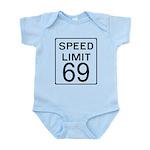 Speed Limit 69 Infant Bodysuit