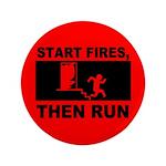 Start Fires, Then Run 3.5