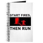 Start Fires, Then Run Journal