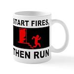 Start Fires, Then Run Mug
