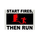 Start Fires, Then Run Rectangle Magnet (10 pack)