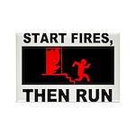 Start Fires, Then Run Rectangle Magnet (100 pack)