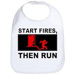 Start Fires, Then Run Bib