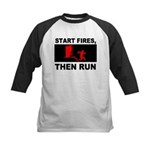 Start Fires, Then Run Kids Baseball Jersey