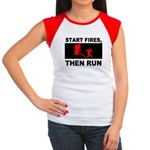 Start Fires, Then Run Women's Cap Sleeve T-Shirt