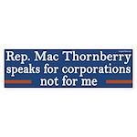 Mac Thornberry speaks for corporations sticker