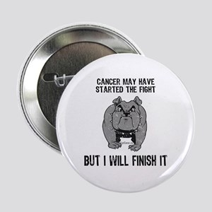 "Cancer Started the Fight 2.25"" Button"