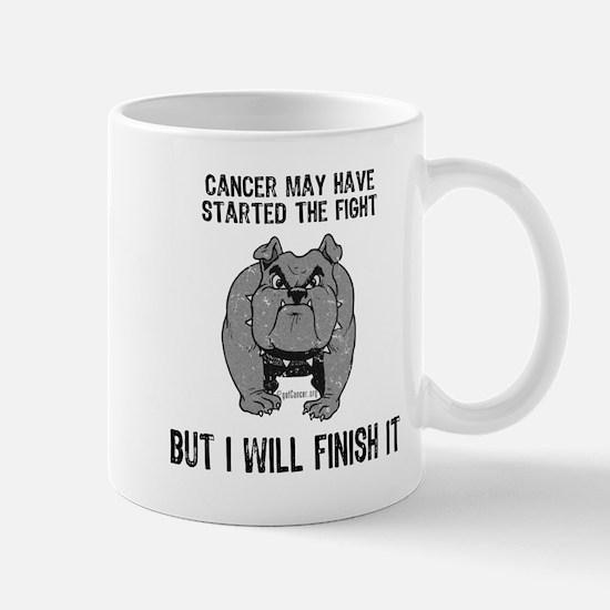 Cancer Started the Fight Mug