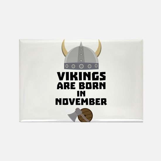 Vikings are born in November Cy53w Magnets