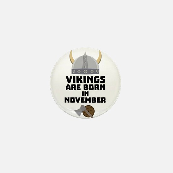 Vikings are born in November Cy53w Mini Button
