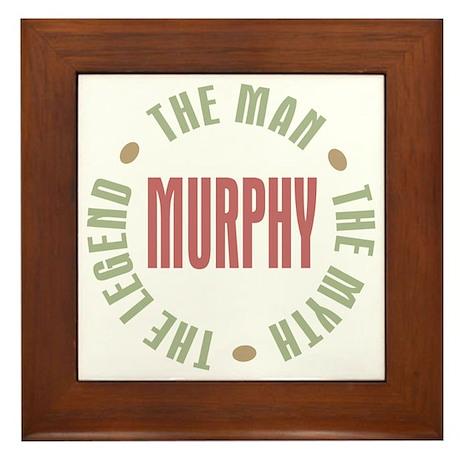Murphy Man Myth Legend Framed Tile