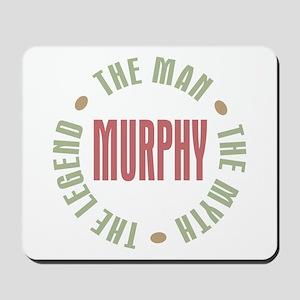 Murphy Man Myth Legend Mousepad