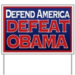 Defend America, Defeat Obama Yard Sign