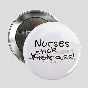 """Nurses Stick Ass 2.25"""" Button"""