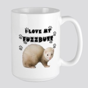 I love my fuzzbutt. Large Mug