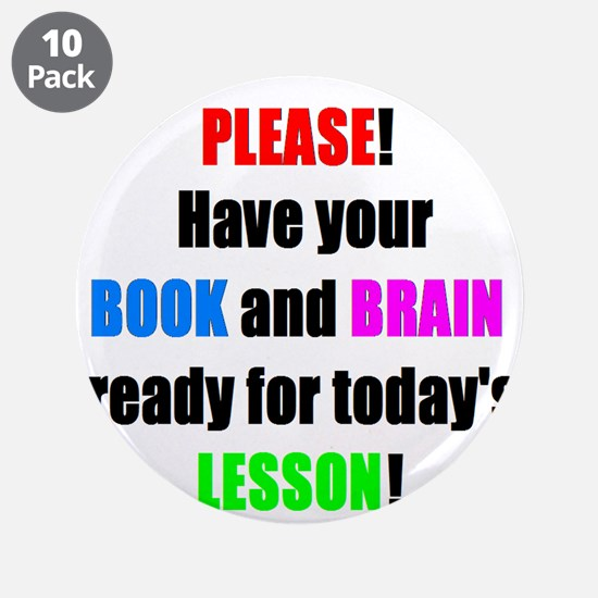 "Have your BOOK and BRAIN read 3.5"" Button (10 pack"