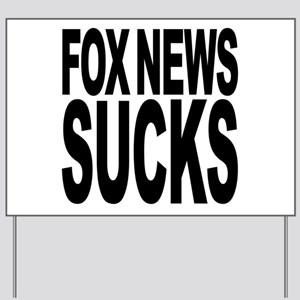 Fox News Sucks Yard Sign