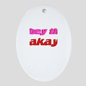 Obey The Makayla Oval Ornament