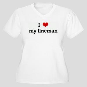 I Love my lineman Women's Plus Size V-Neck T-Shirt