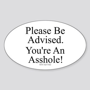 Please Be Advised Oval Sticker