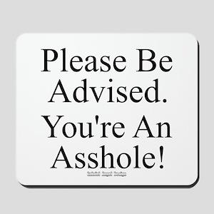 Please Be Advised Mousepad
