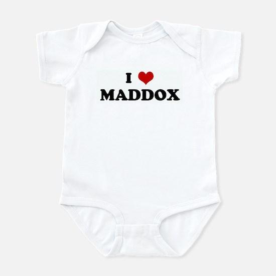 I Love MADDOX Infant Bodysuit