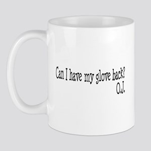 Can I Have My Glove Back Mug