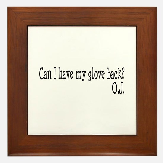 Can I Have My Glove Back Framed Tile