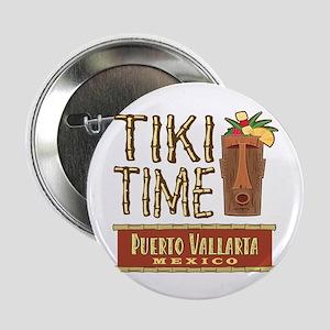 """Puerto Vallarta Tiki Time - 2.25"""" Button"""