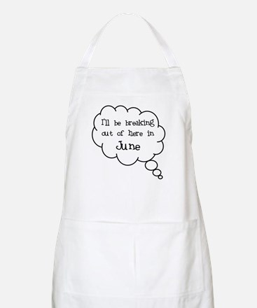 """Breaking Out June"" BBQ Apron"