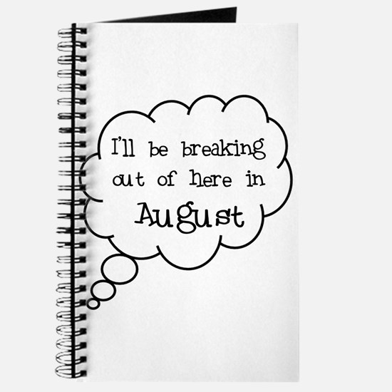 """""""Breaking Out August"""" Journal"""