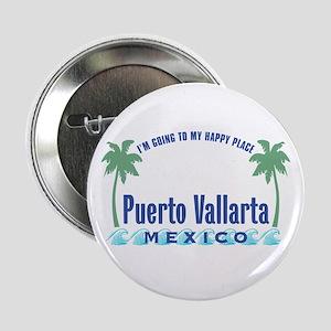 """Puerto Vallarta Happy Place - 2.25"""" Button"""
