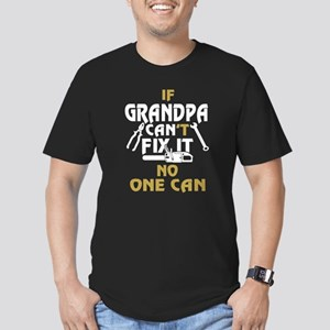 If Grandpa Can't Fix It No One Can T Shirt T-Shirt