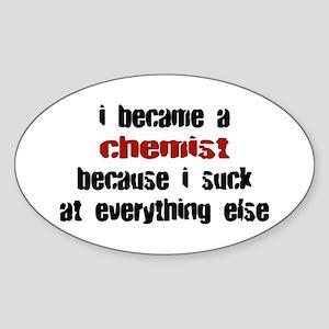 Chemist Suck at Everything Oval Sticker