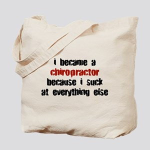 Chiropractor Suck at Everything Tote Bag