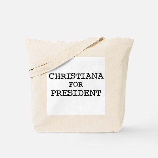 Christiana for President Tote Bag