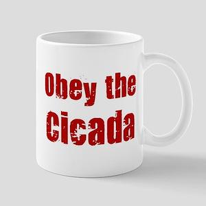 Obey the Cicada Mug