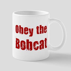 Obey the Bobcat Mug