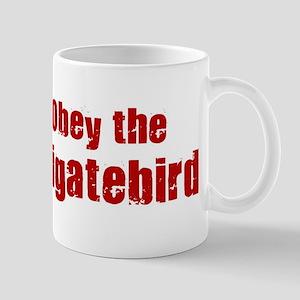 Obey the Frigatebird Mug