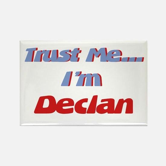 Trust Me I'm Declan Rectangle Magnet